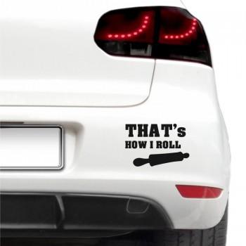 Auto nálepka - How I roll