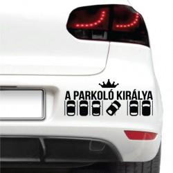 Autós matrica - Parkoló királya