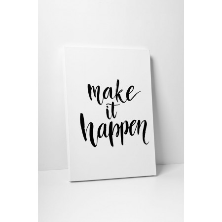 Make it happen - 50x65cm - AKCIÓ