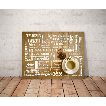 Kávé minden mennyiségben - 25x35 cm - AKCIÓ!