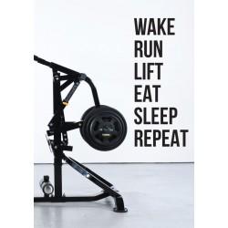 Wake... Run... Lift...